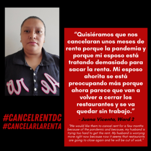 Picture of Juana Vicenta from Ward 2. White text in a red box features a quote by Juana explaining how cancelling rent would alleviate her husband's worries of working enough to pay rent.